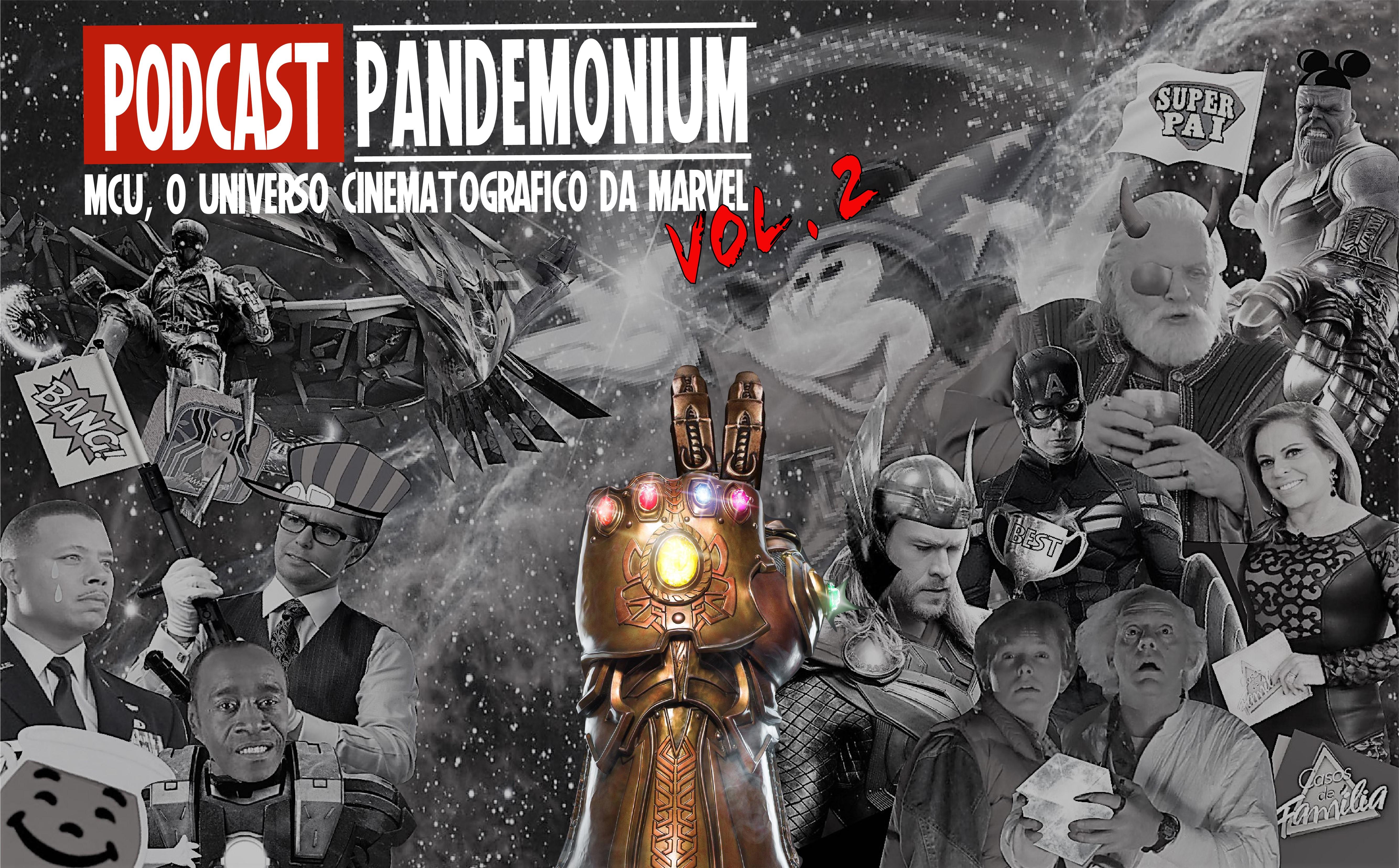 Podcast PandemoniuM 12 MCU, O Universo Cinematografico da Marvel vol.2
